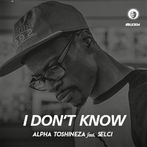 I Don't Know - Single