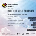 Manitoba Music Showcase at Indigenous Day Live